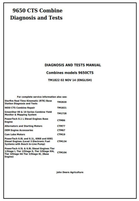 First Additional product image for - John Deere 9650 CTS Combines Diagnostic & Tests Service Manual (TM1822)