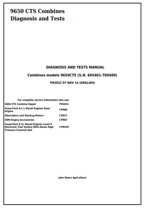 First Additional product image for - John Deere 9650 CTS Combines (SN. 695401-700400) Diagnosis and Tests Service Manual (tm2022)