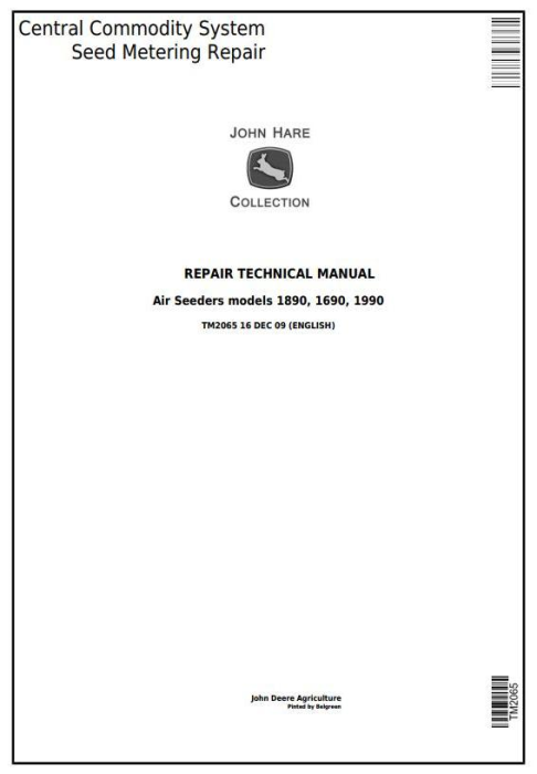 First Additional product image for - John Deere Central Commodity System Seed Metering for Air Seeders Service Repair Manual (TM2065)