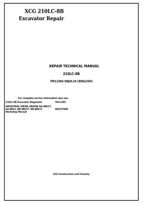 First Additional product image for - John Deere XCG 210LC-8B Excavator Service Repair Technical Manual (TM11584)