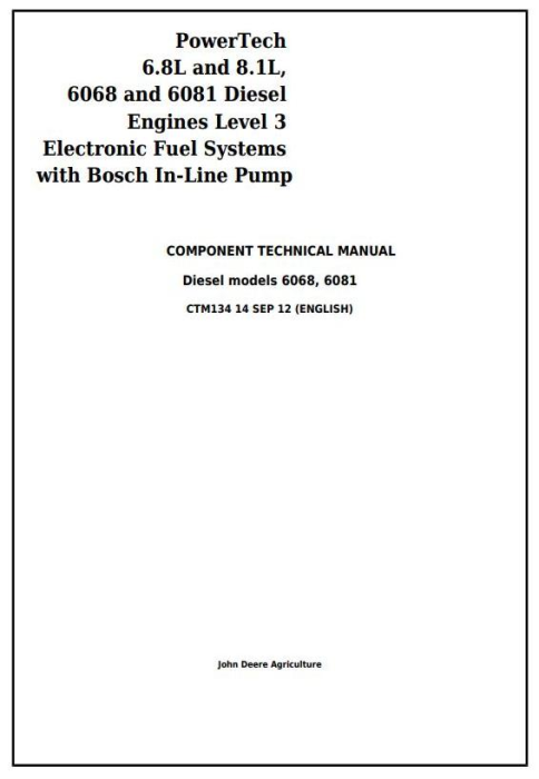 First Additional product image for - PowerTech 6068 & 6081 Diesel Engines Lev.3 Fuel Systems w.Bosch In-Line Pump Service Manual (CTM134)