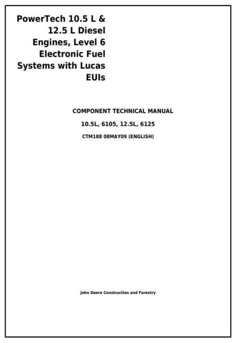 First Additional product image for - PowerTech 6105, 6125 Diesel Engines Electronic Fuel Systems w Lucas EUIs Service Manual (CTM188)