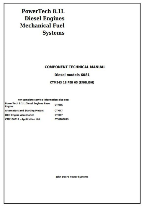 First Additional product image for - PowerTech 6081 Diesel Engines Mechanical Fuel Systems Diagnostic and Repair Service Manual (CTM243)