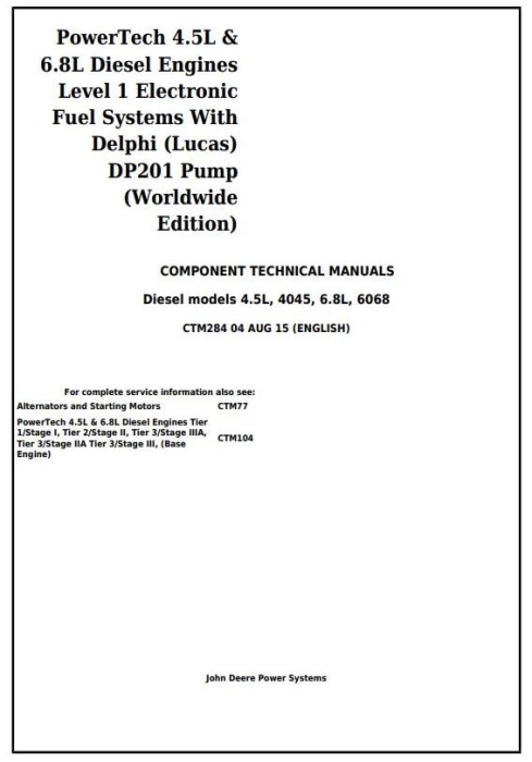 First Additional product image for - PowerTech 4.5L&6.8L Diesel Engines Lev.1 Electronic Fuel System w.DP201 Pump Service Manual (CTM284)