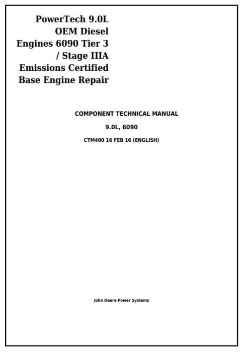First Additional product image for - PowerTech 6090 9.0L Diesel Engines Tier 3 / Stage IIIA Base Engine Technical Service Manual (CTM400)