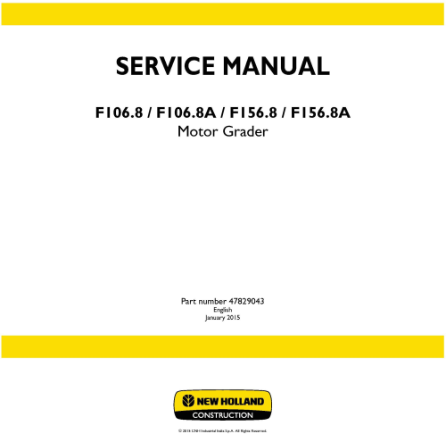 First Additional product image for - New Holland F106.8, F106.8A, F156.8, F156.8A Motor grader Service Manual