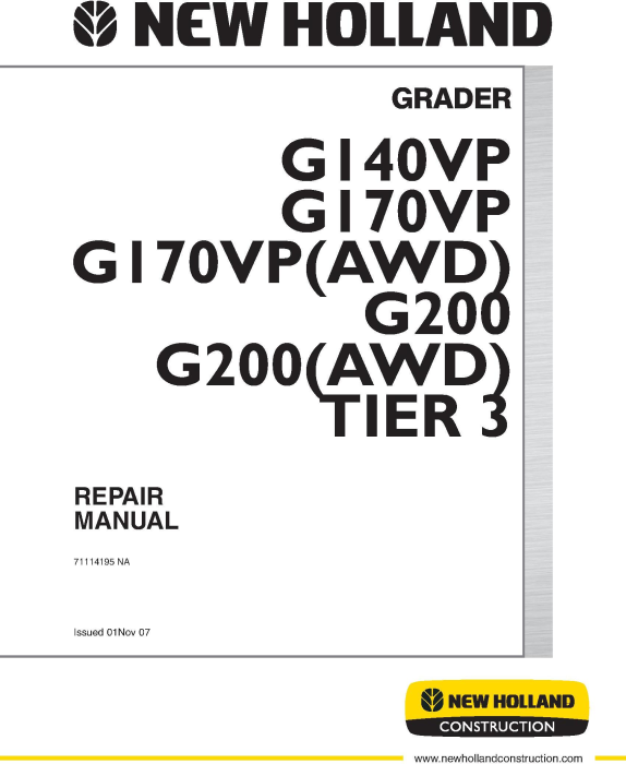 First Additional product image for - New Holland G140VP, G170VP, G170VP (AWD), G200, G200 (AWD) Tier 3 Grader Service Manual