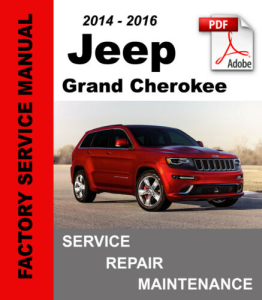 jeep grand cherokee 2014 2015 2016 wk2 service repair manual