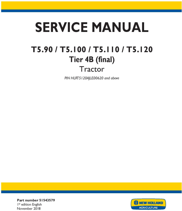 First Additional product image for - New Holland T5.90, T5.100, T5.110, T5.120 Tier 4B (final) Tractor Service Manual (North America)