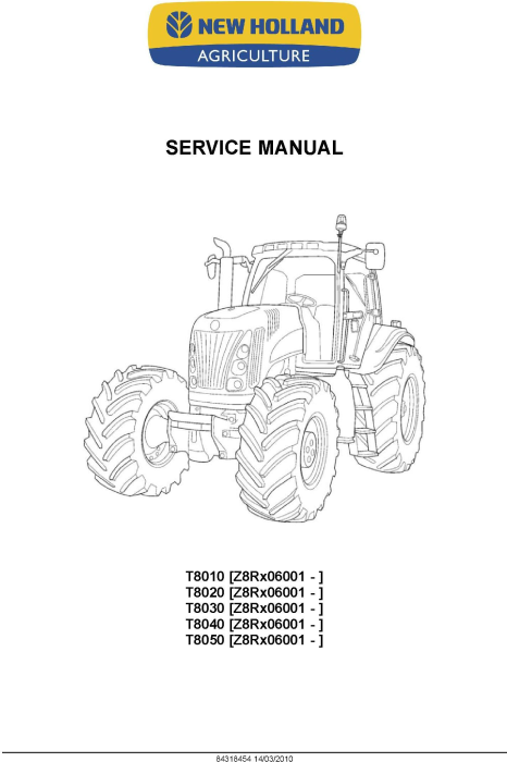 NEW HOLLAND T8010 T8020 T8030 T8040 T8050 SERIES TRACTOR