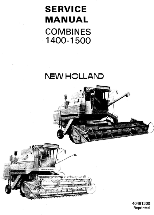 1500 Nh Combine: New Holland 1400, 1500 Combine Service Manual