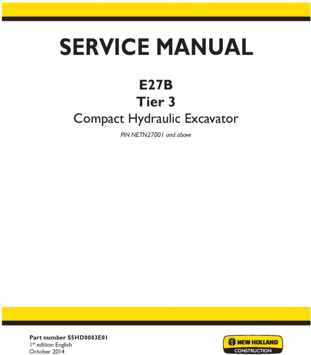 First Additional product image for - New Holland E27B Tier 3 Compact Hydraulic Excavator (PIN. NETN27001 and above) Service Manual