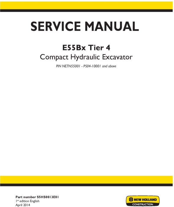 First Additional product image for - New Holland E55Bx Tier4 Compact Hydraulic Excavator (PIN from NETN 55001; PS04 10001) Service Manual