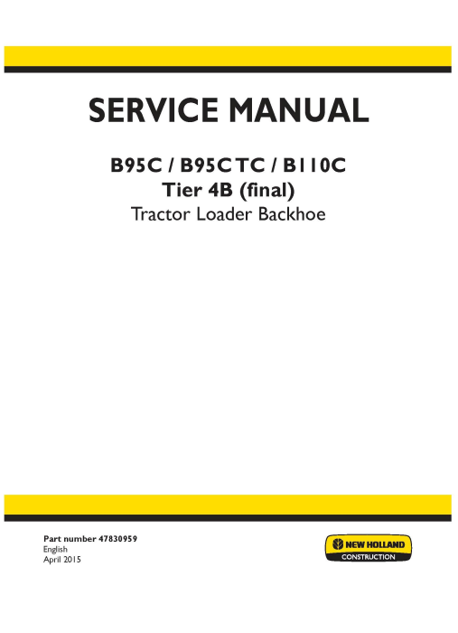 First Additional product image for - New Holland B95C, B95CTC, B110C Tier 4B (Final) Tractor Loader Backhoe Complete Service Manual