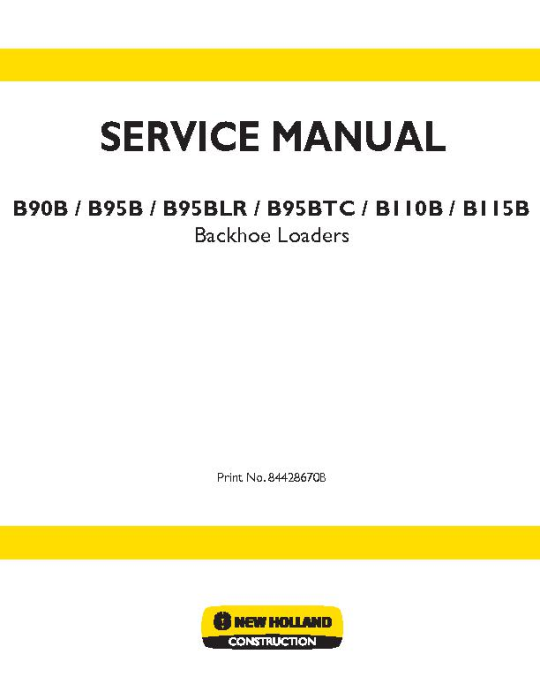 First Additional product image for - New Holland B90B, B95B, B95BLR, B95BTC, B110B, B115B Tier 3 Backhoe Loaders Service Manual