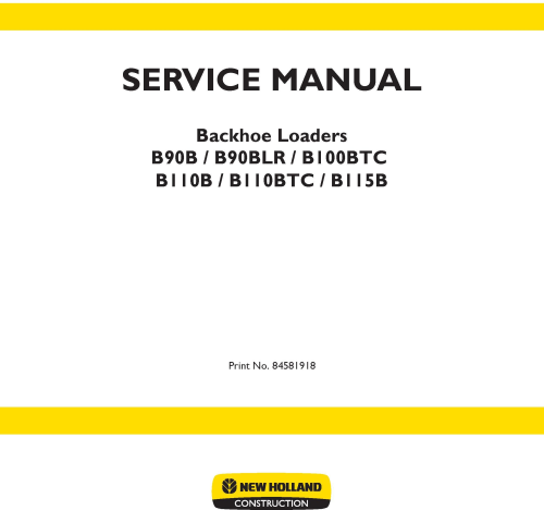 First Additional product image for - New Holland B90B, B90BLR, B100BTC, B110B, B110BTC, B115B Backhoe Loader Service Manual