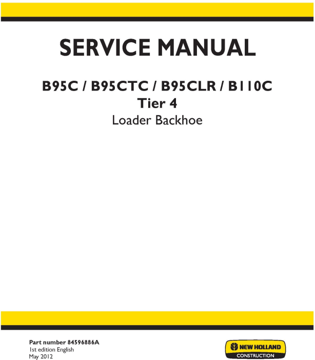 First Additional product image for - New Holland B110C, B95C, B95CLR, B95CTC  Backhoe Loader Tier 4 Complete Service Manual