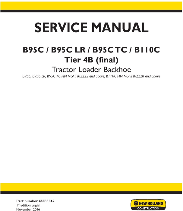 First Additional product image for - New Holland B95C /CLR /CTC (NGHH02222-), B110C (NGHH02228-) T4B final Backhoe Loader Service Manual