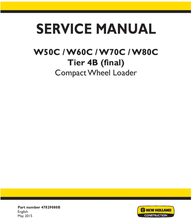 First Additional product image for - New Holland W50C, W60C, W70C, W80C Tier 4B (final) Compact Wheel Loader Complete Service Manual