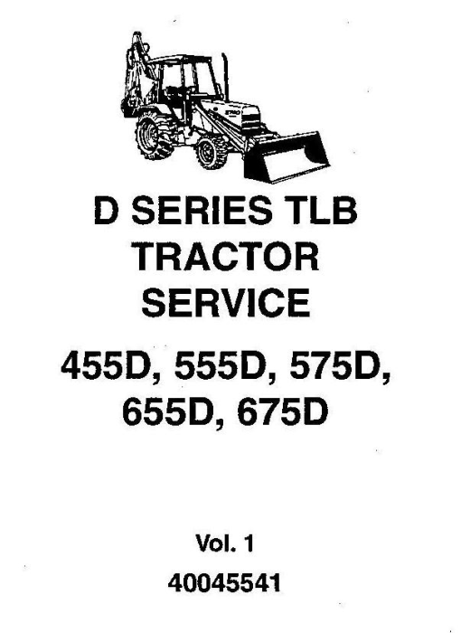 First Additional product image for - Ford 455D, 555D, 575D, 655D, 675D Tractor Loader Complete Service Workshop Manual