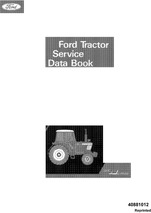 First Additional product image for - Ford 2610, 3610, 4110, 4610, 5610, 6610, 6710, 7610, 7710 Tractor Service Data Book Manual