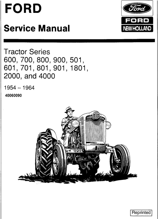 First Additional product image for - Ford 600,700,800,900, 501,601,701, 801,901, 1801, 2000, 4000 Tractor 1954-64 Service Manual (SE2175)