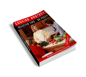 how to master cooking - cooking mastery