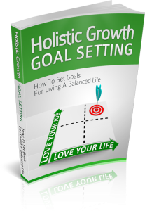 holistic growth goal setting - how to set goals for living a balanced life