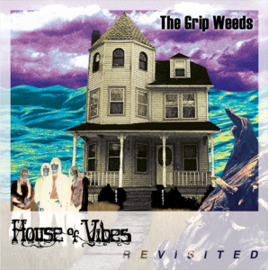 the grip weeds – house of vibes reissue – flac