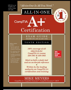 comptia a+ certification all-in-one exam guide tenth edition (exams 220-1001 & 220-1002) 10th edition by mike meyers