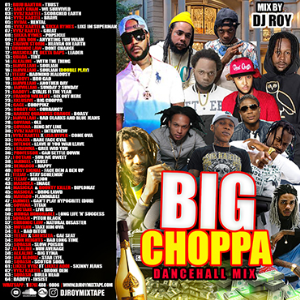 Dj Roy Big Choppa Dancehall 2019 | Music | Reggae