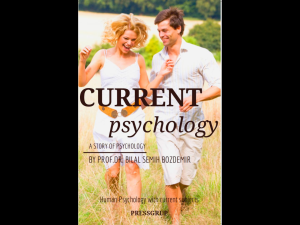 current psychology by prof. dr. bilal semih bozdemir