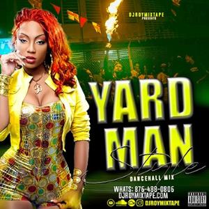 dj roy yardman style dancehall mix 2019
