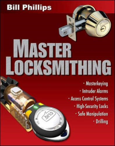 master locksmithing: an expert's guide to master keying, intruder alarms, access control systems, high-security locks
