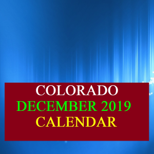 Colorado December 2019 Calendar | Documents and Forms | Spreadsheets