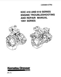 komatsu dresser kdc 410, kdc 610 1991 model series diesel engine troubleshooting and repair manual cebm610tr0 english