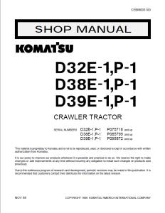 komatsu d32e-1, d32p-1, d38e-1, d38p-1, d39e-1, d39p-1 p075718 and up, p085799 and up, p095872 and up crawler bulldozer/crawler tractor shop manual cebm003100 english