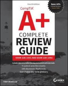 CompTIA® A+® Complete Review Guide Exam 220-1001 and Exam 220-1002 | eBooks | Reference