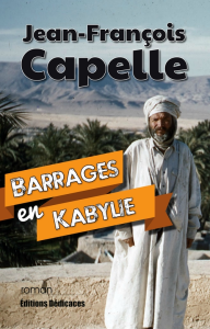 Barrages en Kabylie, par Jean-François Capelle | eBooks | Fiction