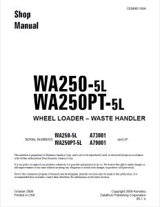 komatsu wa250-5l, wa250pt-5l waste handler a73001 and up, a79001 and up wheel loader shop manual cebm011604 english