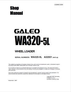 komatsu wa320-5l galeo a32001 and up wheel loader shop manual cebm012004 english