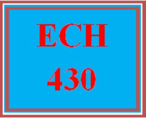 ech 430 week 4 classroom observations reflection paper