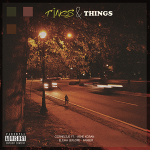 TINGS & THINGS ft Cornelius Plus, Elijah LeFlore, Faheem, Ashe Koran | Music | Rap and Hip-Hop