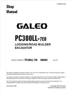 komatsu pc300ll-7e0 galeo a86001 and up log loader, logging/road builder excavator shop manual cebm017800 english