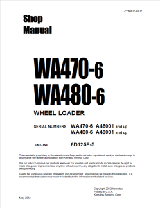 komatsu wa470-6, wa480-6 a46001 and up, a48001 and up wheel loader shop manual cebm023002 english