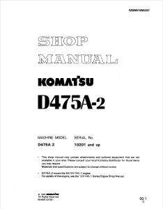 komatsu d475a-2 10201 and up crawler bulldozer shop manual sebm019m0207 english