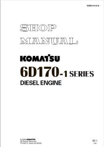 komatsu s6d170-1, s6d170-a-1, sa6d170-a-1, sa6d170-b-1, sa6d170-ae-1, saa6d170-1, sa6d170be-1, 6d170-1 series diesel engine shop manual sebe6161a16 english