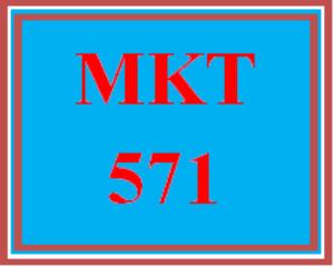 MKT 571 Week 5 Marketing Communication and Brand Strategy | eBooks | Education