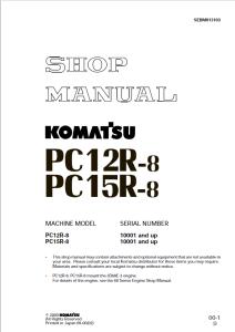 Komatsu PC12R-8, PC15R-8 10001 and up Hydraulic Excavator Shop Manual SEBM013103 English | eBooks | Automotive