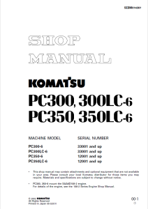 komatsu pc300-6, pc300lc-6, pc350-6, pc350lc-6 33001 and up, 12001 and up hydraulic excavator shop manual sebm014307 english